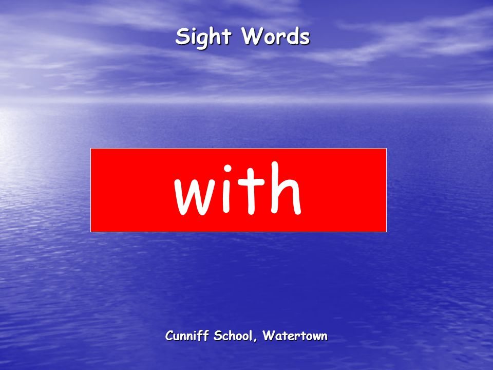 Cunniff School, Watertown Sight Words with