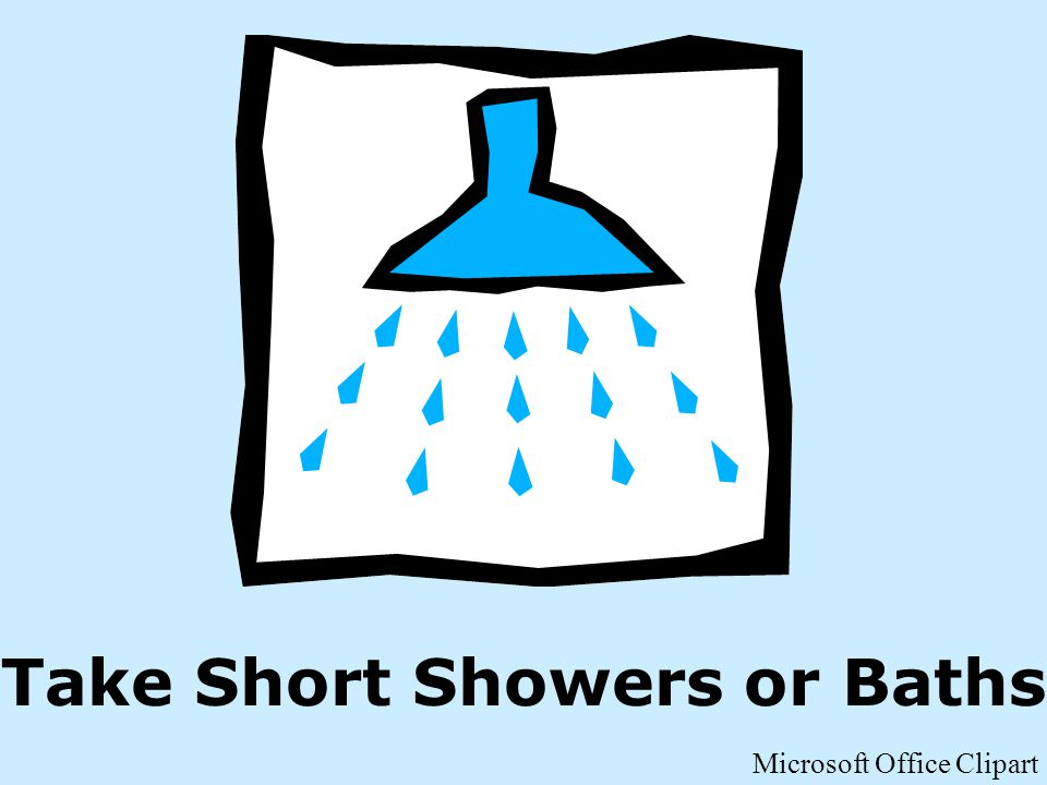 Take Short Showers or Baths Microsoft Office Clipart