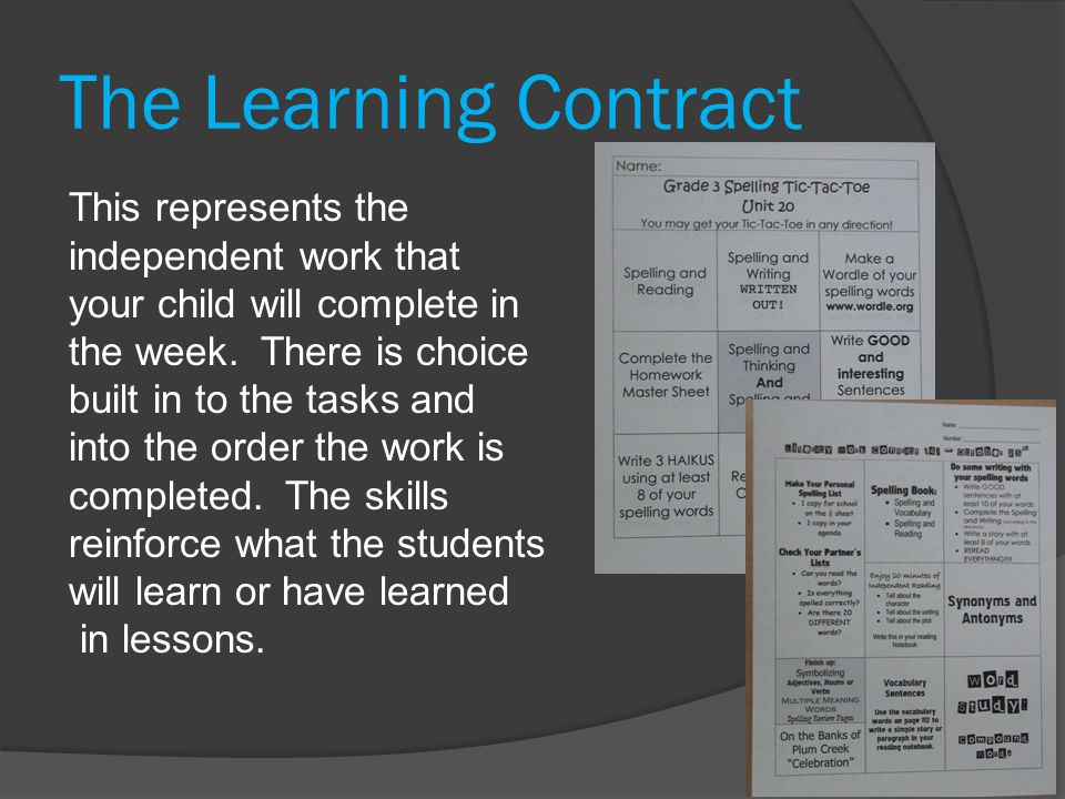 The Learning Contract This represents the independent work that your child will complete in the week.