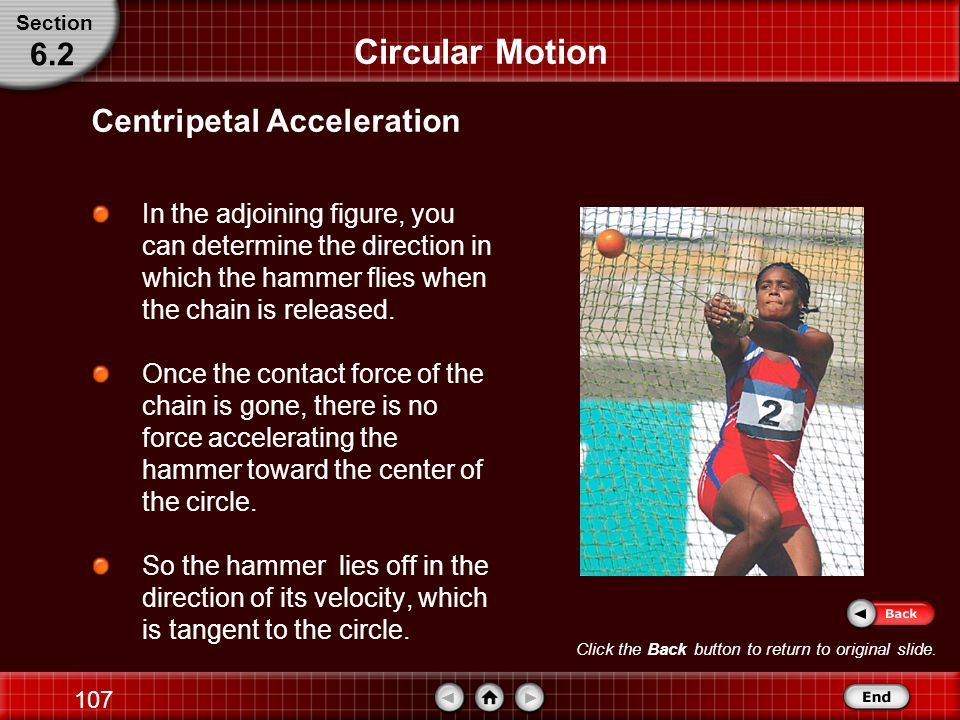 106 End of Chapter 6 Chapter Motion in Two Dimensions
