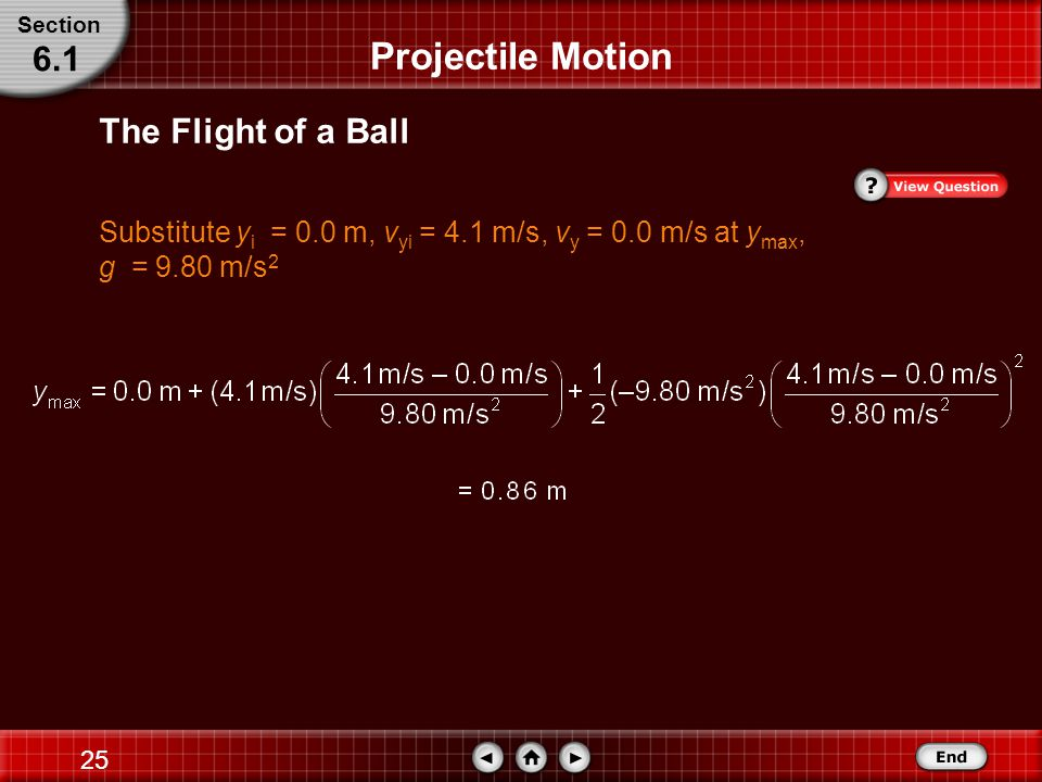 24 The Flight of a Ball Section 6.1 Projectile Motion