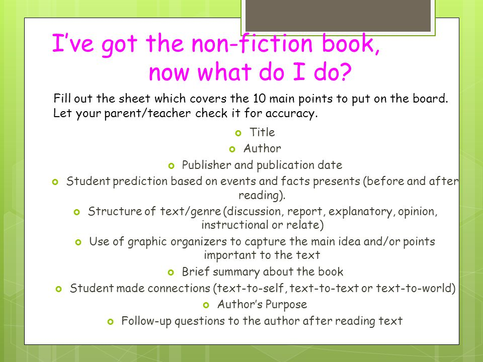 I've got the non-fiction book, now what do I do?  Title  Author  Publisher and publication date  Student prediction based on events and facts pres