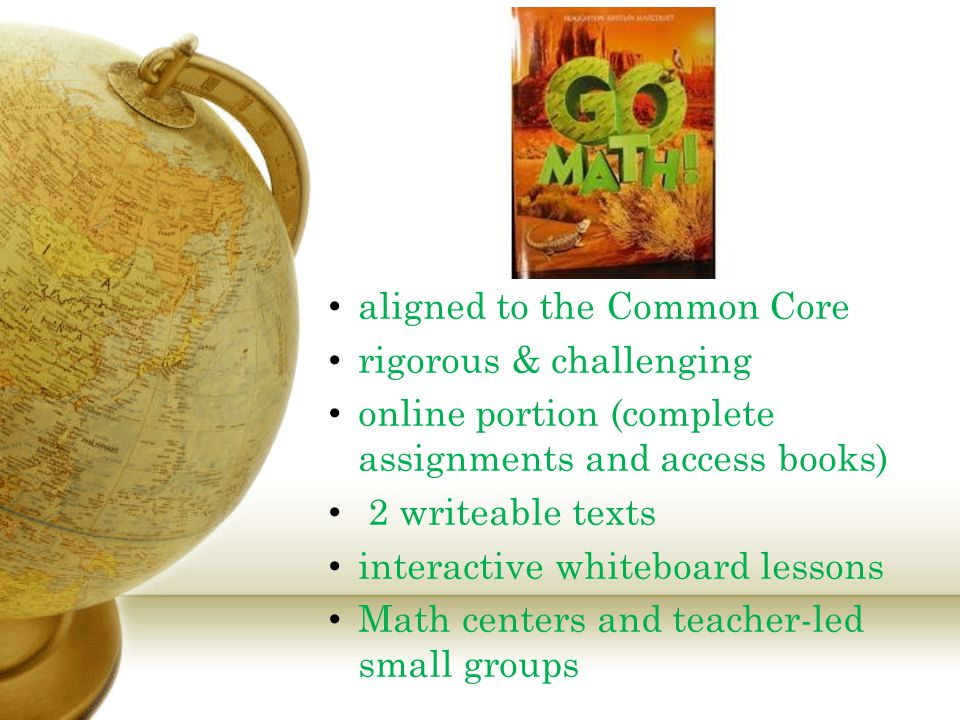 aligned to the Common Core rigorous & challenging online portion (complete assignments and access books) 2 writeable texts interactive whiteboard less