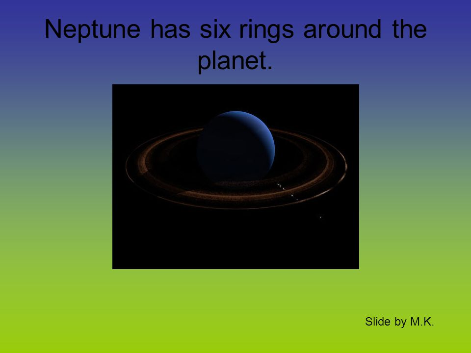 It has the most rings. Slide by M.K.