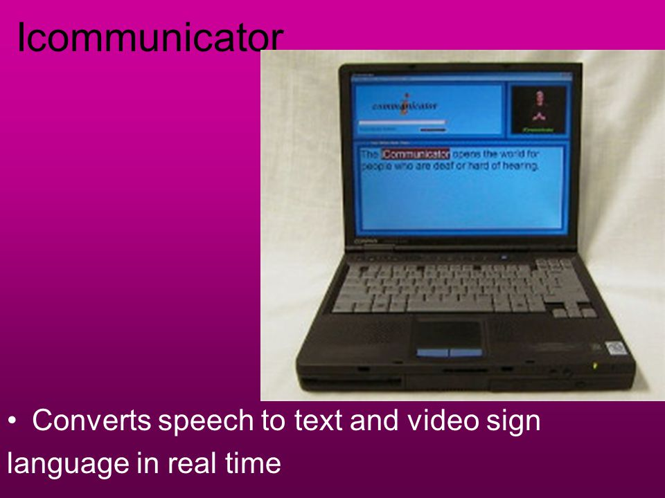 Icommunicator Converts speech to text and video sign language in real time