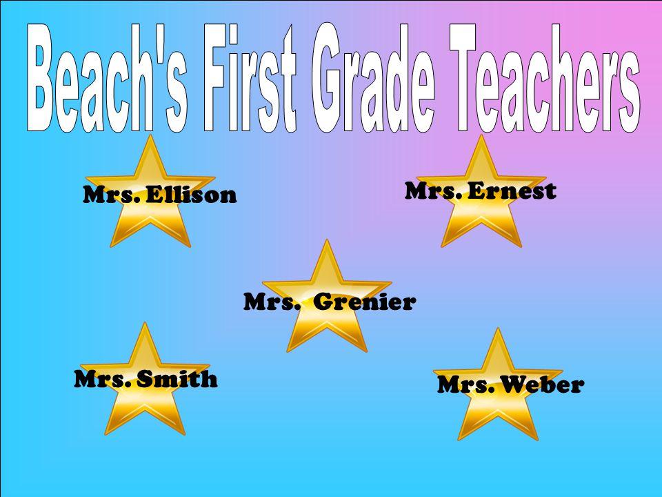 Mrs. Ellison Mrs. Ernest Mrs. Weber Mrs. Grenier Mrs. Smith