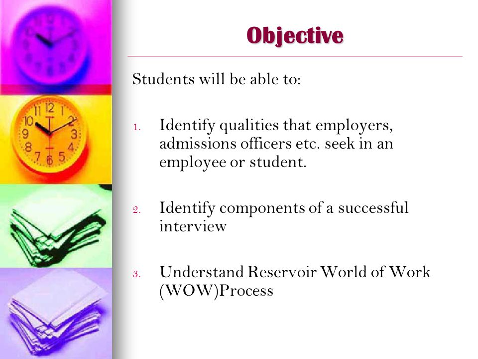 Objective Students will be able to: 1. 1.
