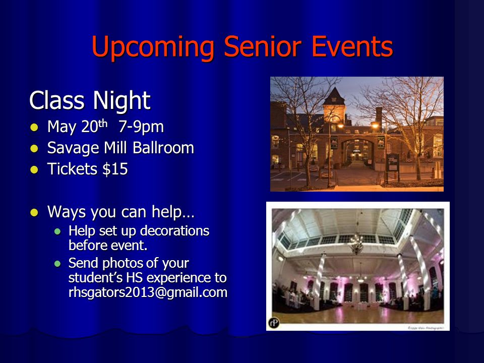Upcoming Senior Events Senior Breakfast Senior Breakfast May 23 May 23 Paid for by the class Paid for by the class Ways you can help… Ways you can help… Serving food Serving food If someone would like to help organize this event I would greatly appreciate it.