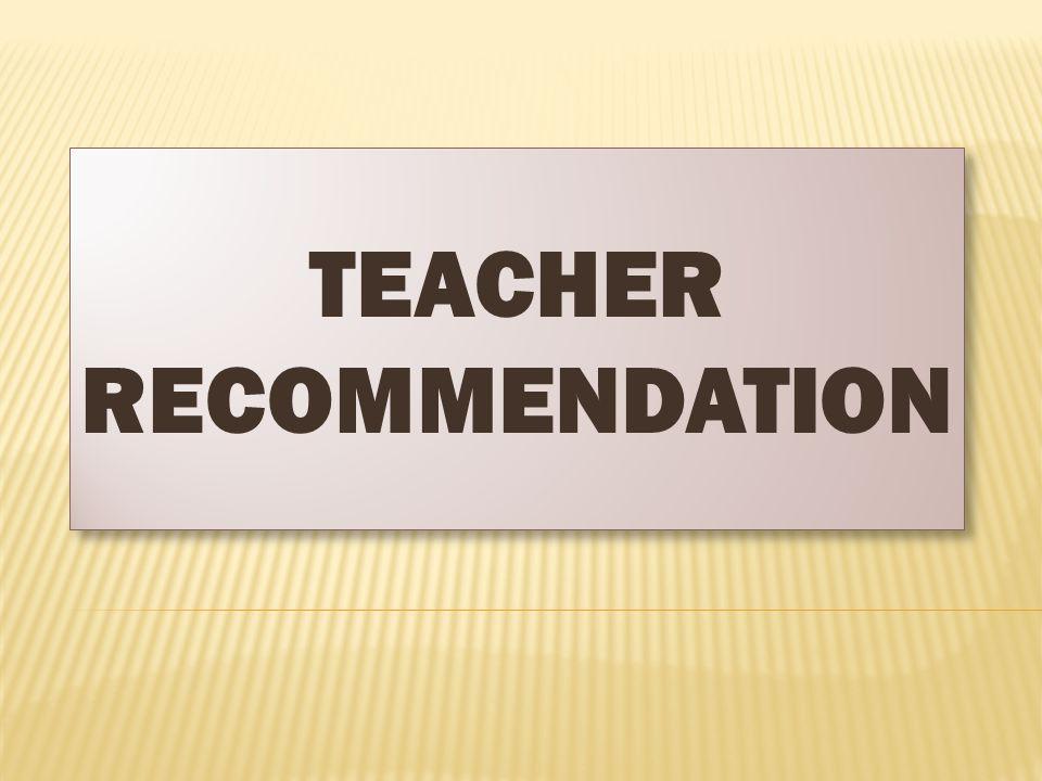 TEACHER RECOMMENDATION