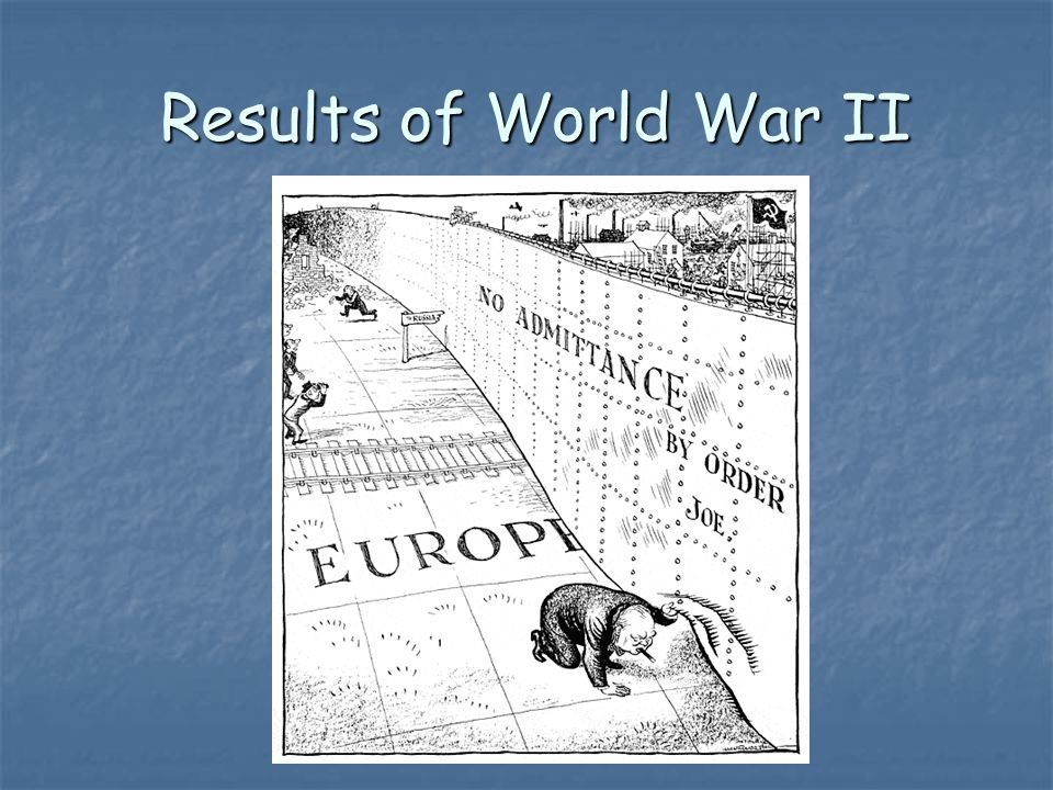 Results of World War II Results of World War II