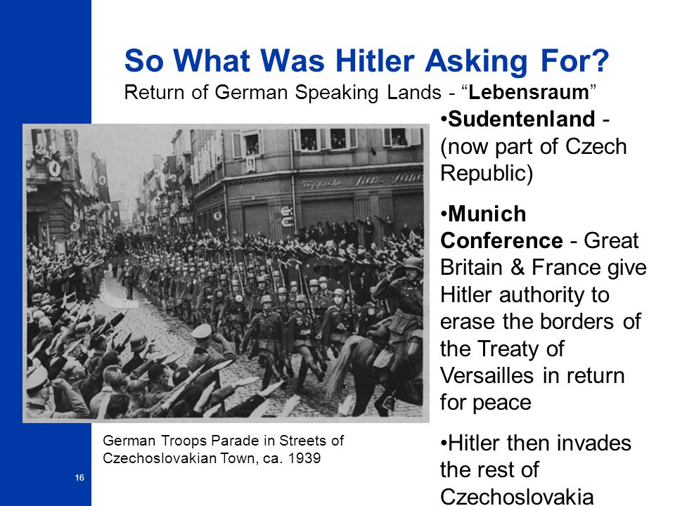 16 So What Was Hitler Asking For.