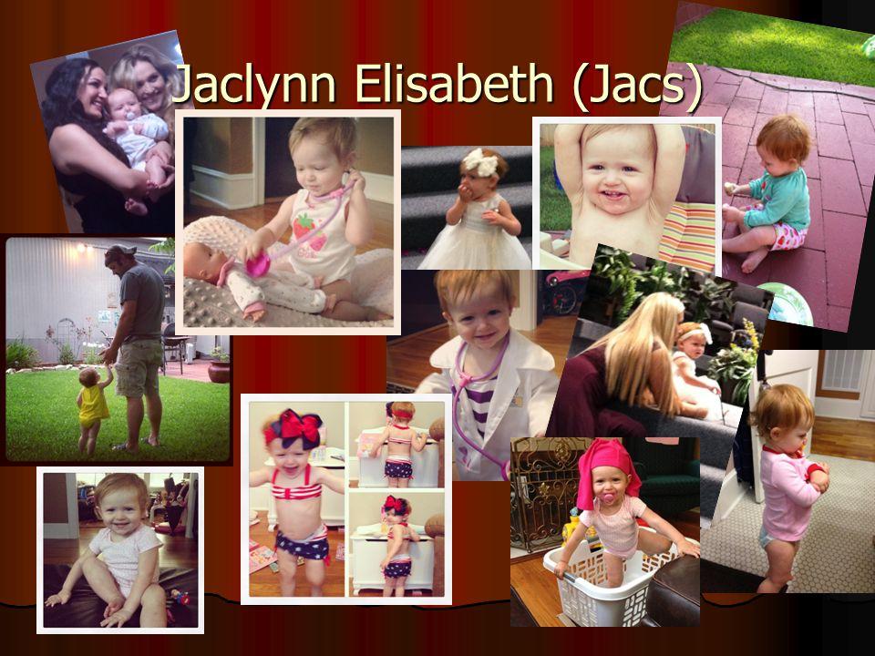 Jaclynn Elisabeth (Jacs)