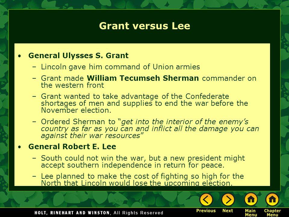 Grant versus Lee General Ulysses S.