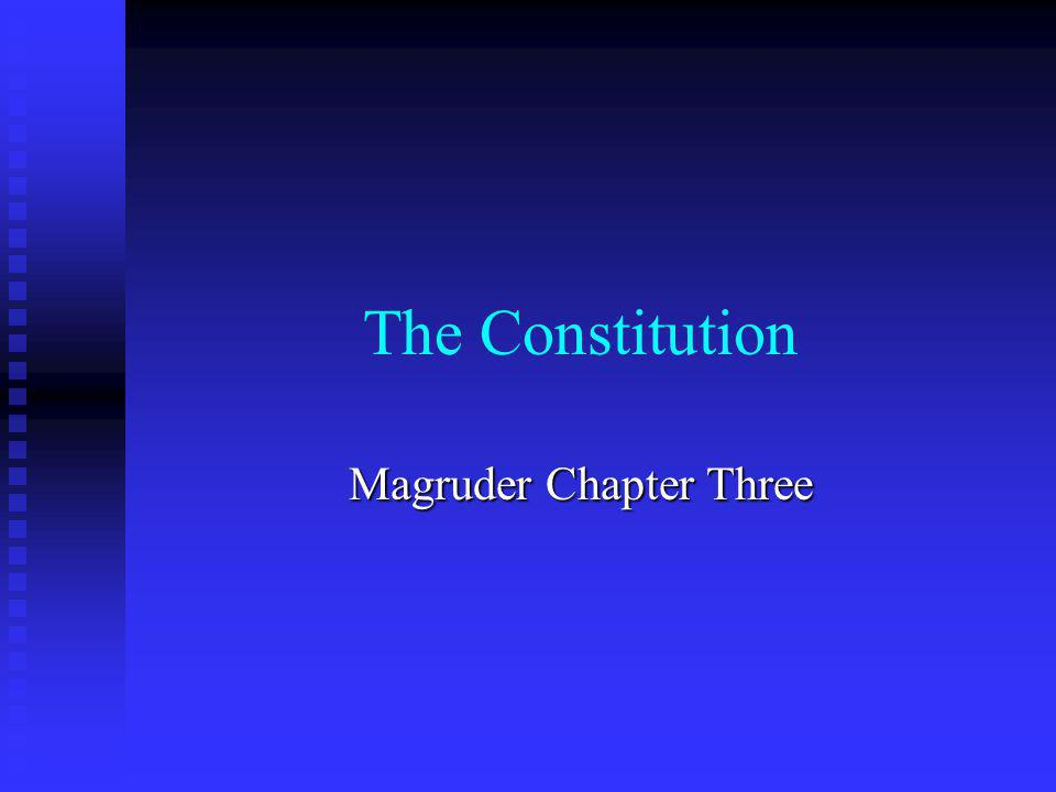 The Constitution Magruder Chapter Three