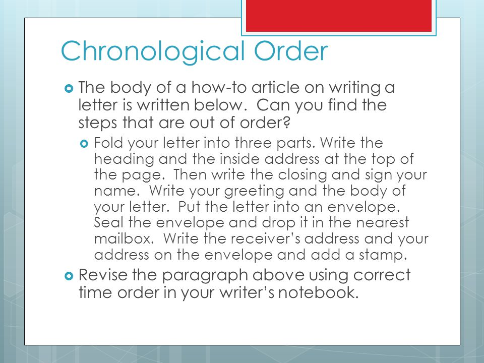 Organizing Your Ideas  In your writer's notebook, make a bullet point list of all the materials needed for the topic you chose.