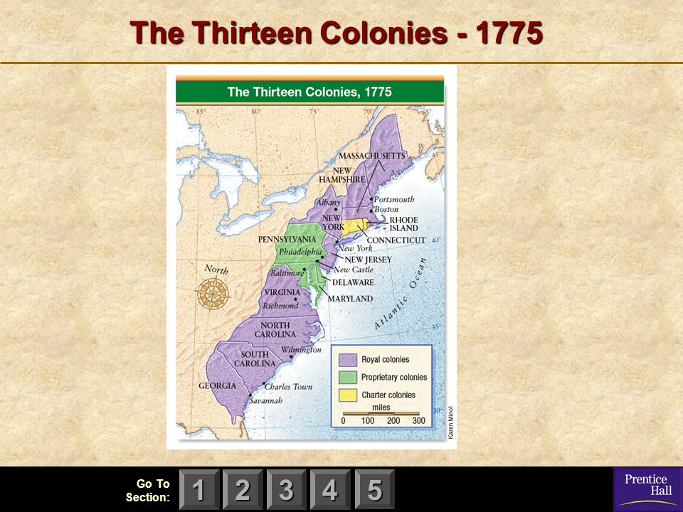 123 Go To Section: 4 5 The Thirteen Colonies - 1775