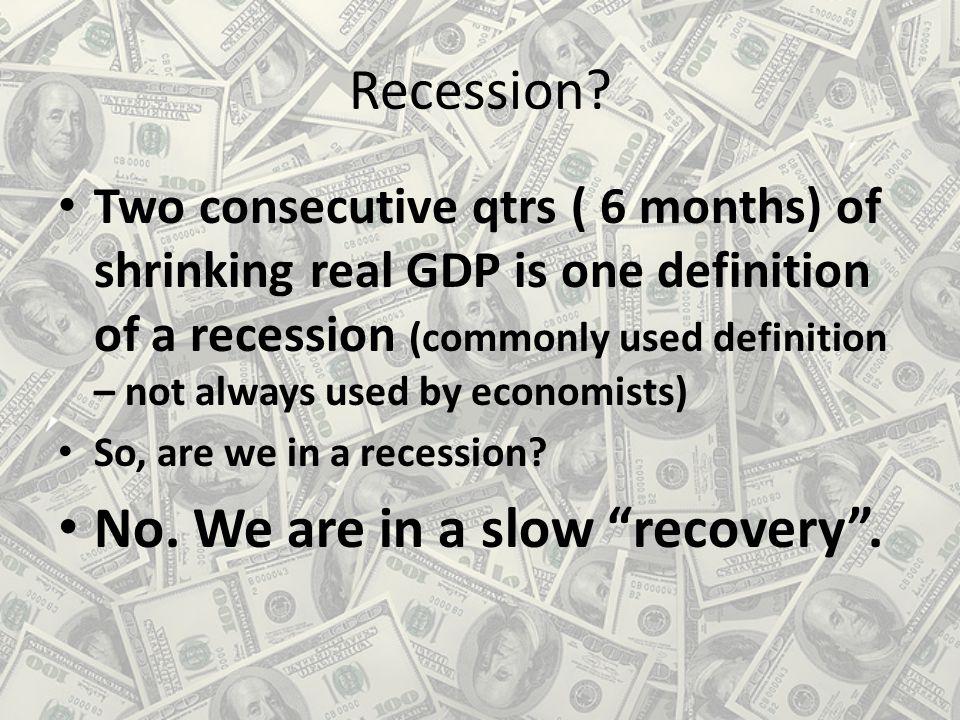 Recession.