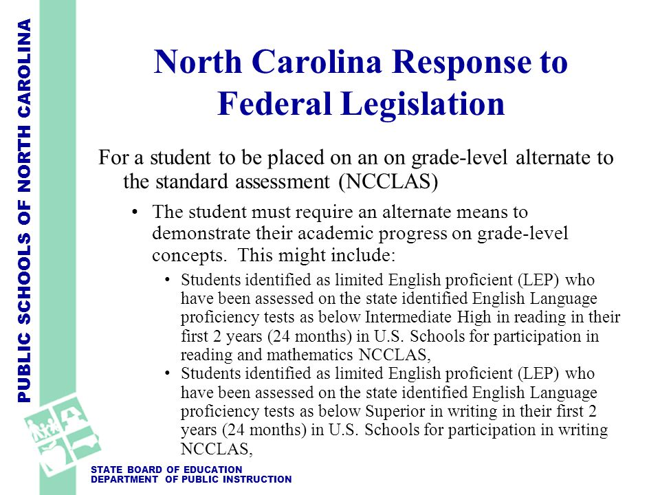 PUBLIC SCHOOLS OF NORTH CAROLINA STATE BOARD OF EDUCATION DEPARTMENT OF PUBLIC INSTRUCTION NCEXTEND1 is: Student will be assessed on a subset of the these tasks during a six week testing window in the spring.