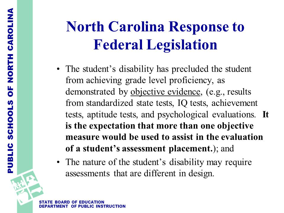 PUBLIC SCHOOLS OF NORTH CAROLINA STATE BOARD OF EDUCATION DEPARTMENT OF PUBLIC INSTRUCTION NCEXTEND2 for End-of-Grade
