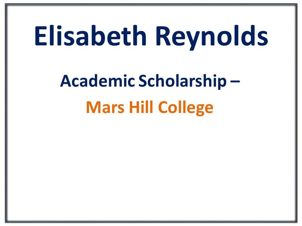 Elisabeth Reynolds Academic Scholarship – Mars Hill College
