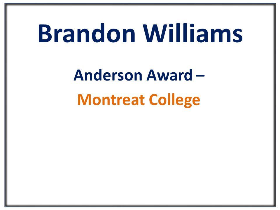 Brandon Williams Anderson Award – Montreat College