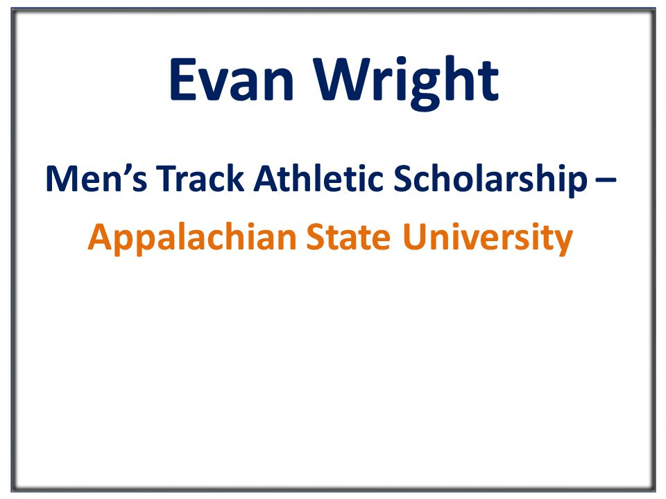 Evan Wright Men's Track Athletic Scholarship – Appalachian State University