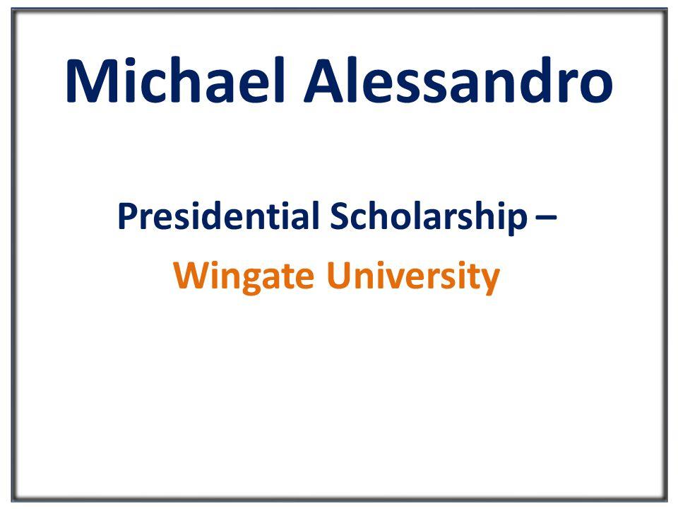 Kaitlyn Vanderlaan McKissick Scholars Award– University of South Carolina Presidential Scholarship – Calvin College George C.
