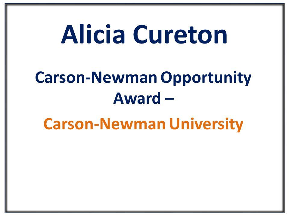 Alicia Cureton Carson-Newman Opportunity Award – Carson-Newman University