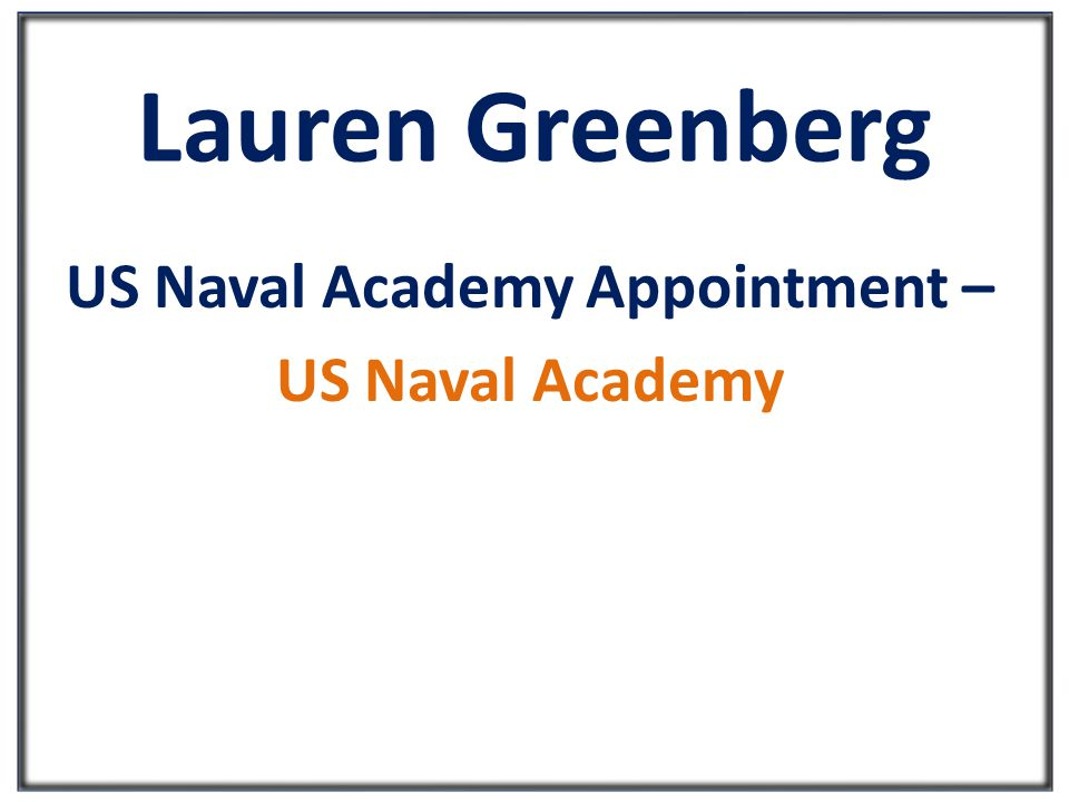 Lauren Greenberg US Naval Academy Appointment – US Naval Academy
