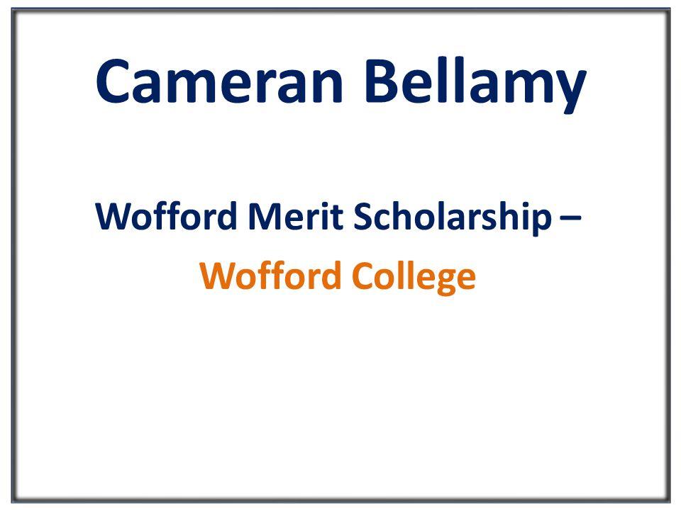 Cameran Bellamy Wofford Merit Scholarship – Wofford College