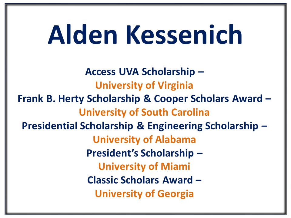 Alden Kessenich Access UVA Scholarship – University of Virginia Frank B.