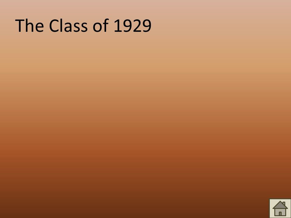 The Class of 1929