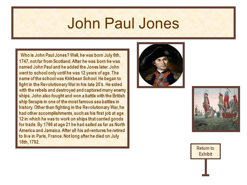 Who is John Paul Jones. Well, he was born July 6th, 1747, not far from Scotland.