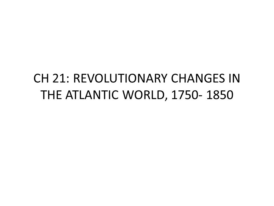 I.Prelude to Revolution: The 18 th century crises – A.