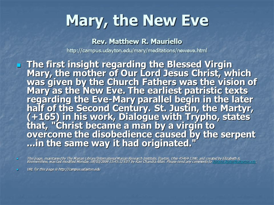 Mary, the New Eve Rev. Matthew R.