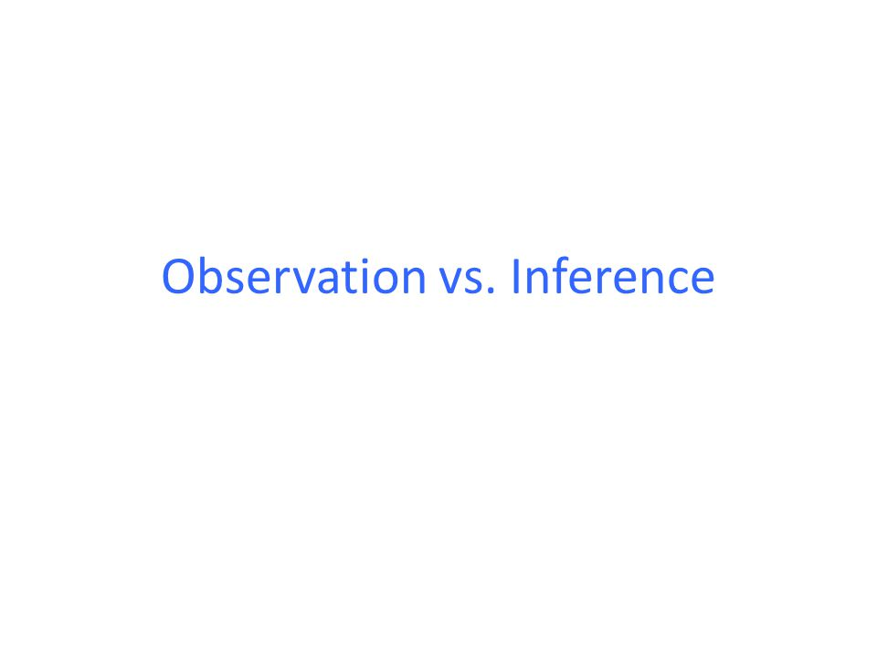 Observation Definition: describing something you are studying, using only facts that you can see, touch, hear or smell.