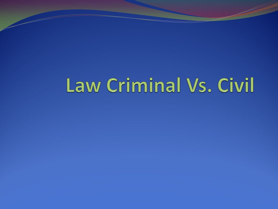 Civil Law Civil Cases- cases where someone/something sues someone/something else to recover damages for loss or injury Damages- an award of money Plaintiff- party suing Defendant- party being sued