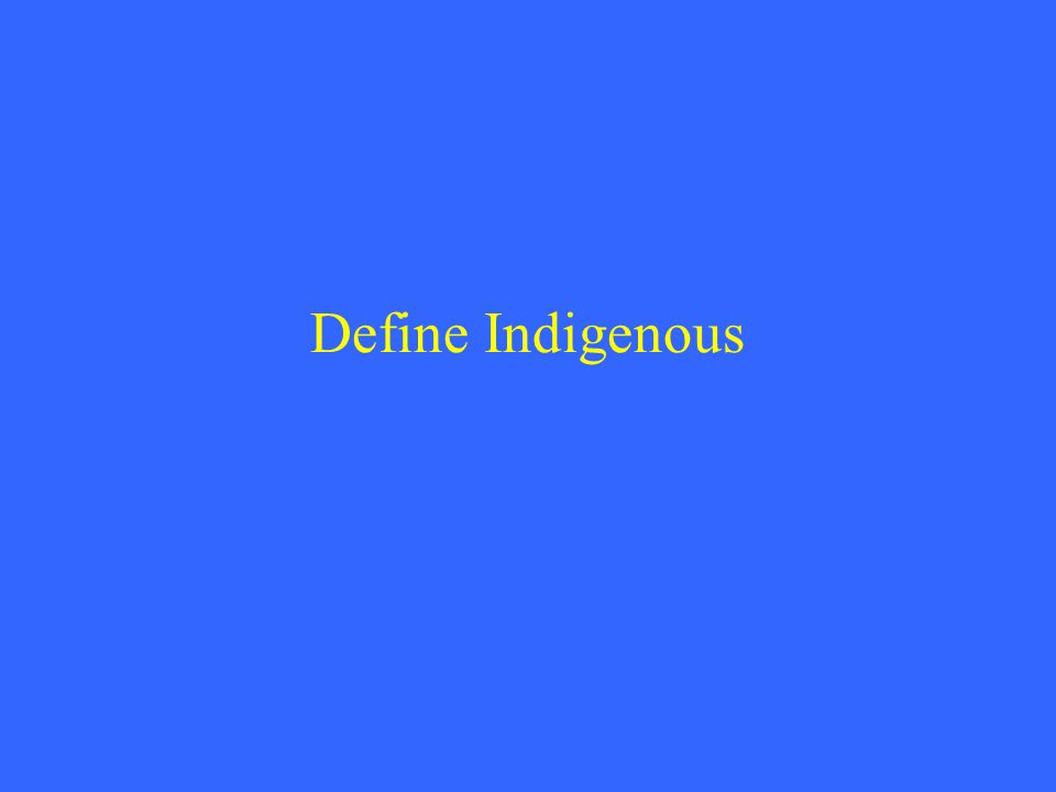Define Indigenous