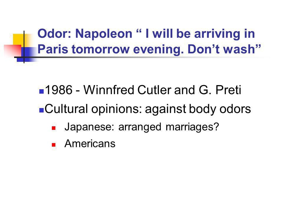 Odor: Napoleon I will be arriving in Paris tomorrow evening.