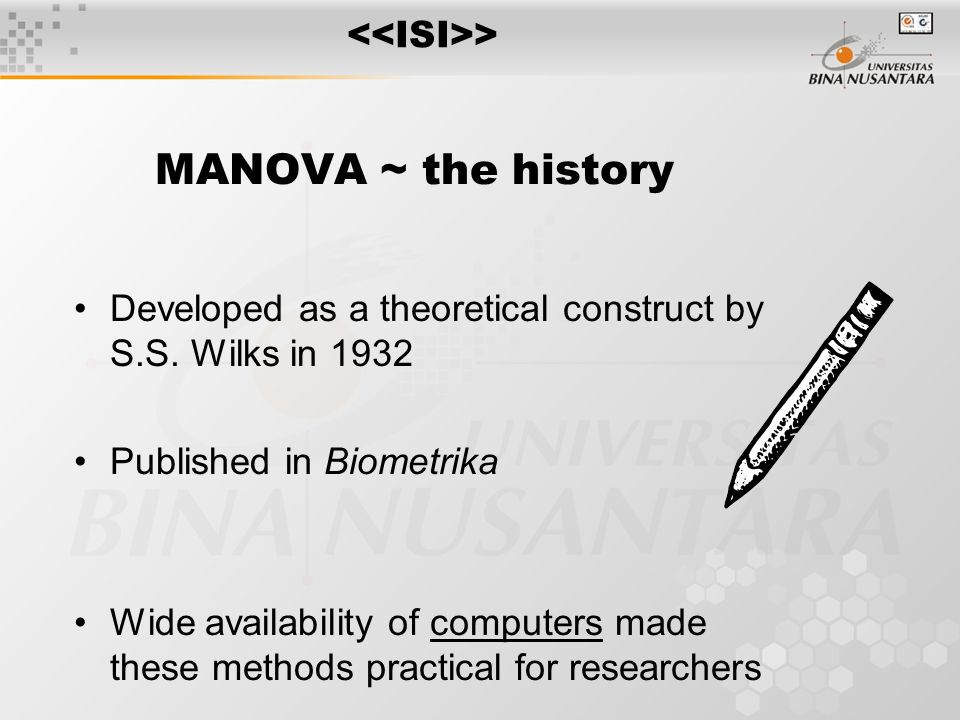 MANOVA ~ the history Developed as a theoretical construct by S.S.