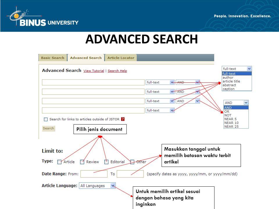 ADVANCED SEARCH Untuk memilih artikel sesuai dengan bahasa yang kita inginkan Masukkan tanggal untuk memilih batasan waktu terbit artikel Pilih jenis document
