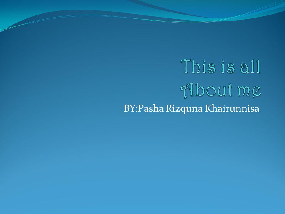 BY:Pasha Rizquna Khairunnisa
