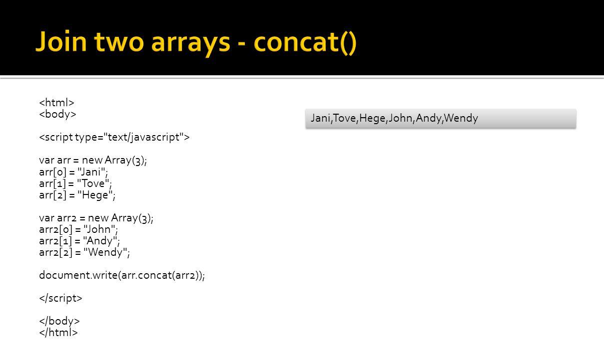 var arr = new Array(3); arr[0] =