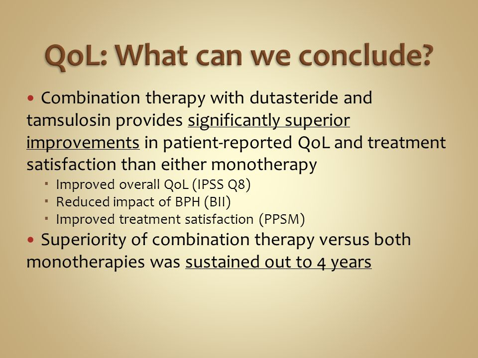 Combination therapy with dutasteride and tamsulosin provides significantly superior improvements in patient-reported QoL and treatment satisfaction th