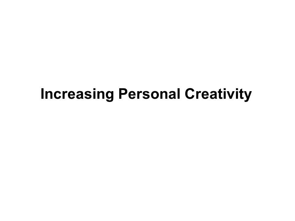 Increasing Personal Creativity