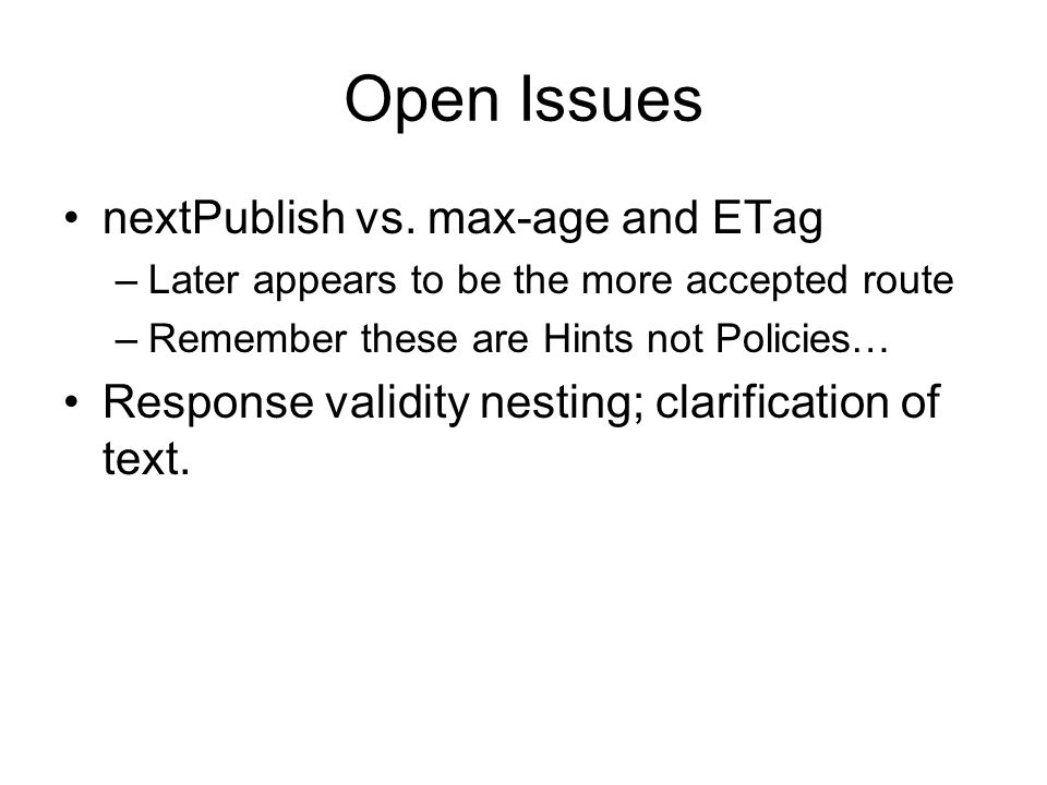 Open Issues nextPublish vs.