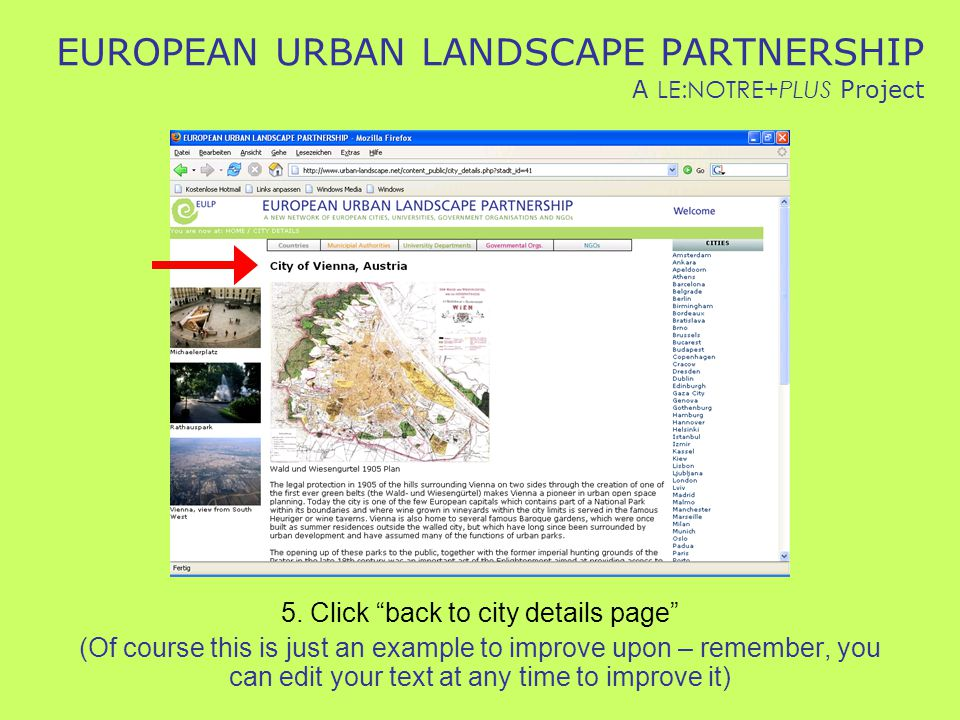 "EUROPEAN URBAN LANDSCAPE PARTNERSHIP A LE:NOTRE+PLUS Project 5. Click ""back to city details page"" (Of course this is just an example to improve upon –"