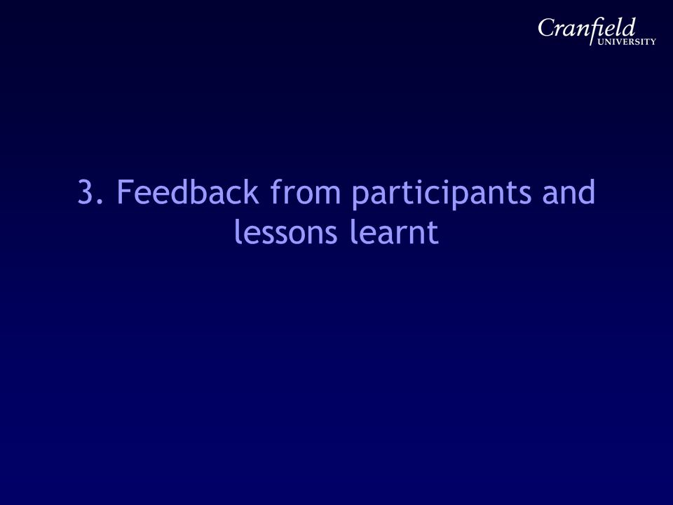 3. Feedback from participants and lessons learnt