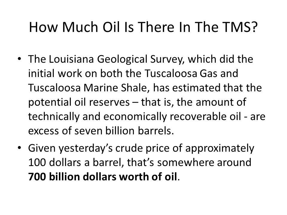 How Much Oil Is There In The TMS.