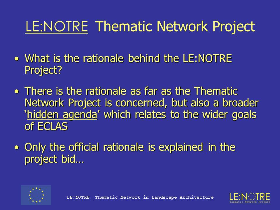 LE:NOTRE Thematic Network Project LE:NOTRE Thematic Network in Landscape Architecture André Le Nôtre 1613 - 1700